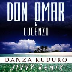 DON OMAR - DANZA KUDURO (JIVVY FESTIVAL MIX)
