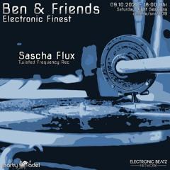 SaschaFlux at ElectronicFinest - EBN-Radioshow hosted by BenTen Oct2021