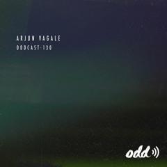 Oddcast 130 Arjun Vagale