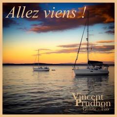 """""""Allez Viens !"""" (John MAMANN) - Cover Vincent Prudhon"""