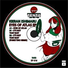 [TNTŌEP16] Kieran Ishimaru - Eyes of Atlas EP