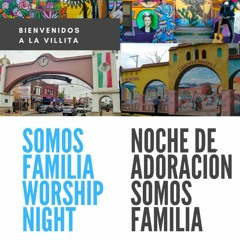 REVIVE: Somos Familia Noche De Adoración | Worship Night — Pastor Eduardo Dávila