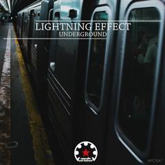 Lightning Effect - Underground (Original Mix)