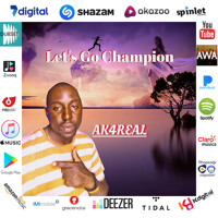 Let's Go Champion - Ak4real Artwork