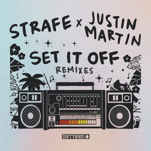 Set It Off (Justin Martin Remix)