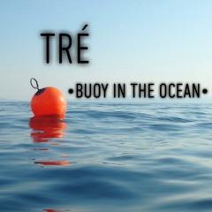 Buoy In The Ocean (prod. YungNab)