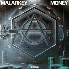 Malarkey - MONEY