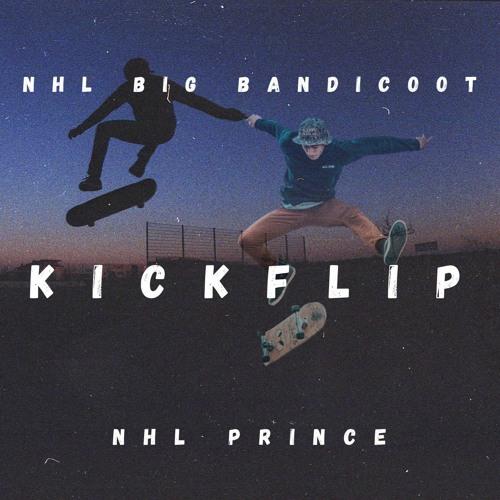 KickFlip + NHL Prince (Prod. By Fly Melodies)