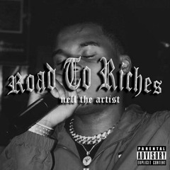 Nell The Artist - Road To Riches