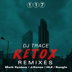 DJ Trace - Retox (Mark System Remix)