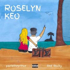 Roselyn Keo (feat. RAE Rocky)
