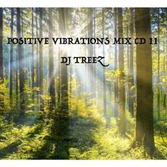 POSITIVE VIBRATIONS MIX CD 11 - DJ TREEZ