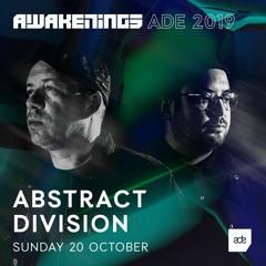 Awakenings ADE 2019 | Abstract Division (Set 2)
