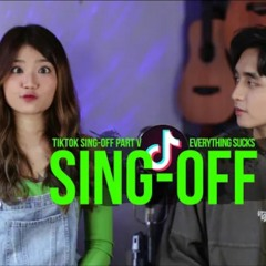 SING OFF TIKTOK MASHUP PART V (Build a B*tch, Everything Sucks, Kiss Me More) vs Mirriam Eka