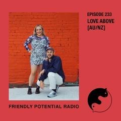 Ep 233 w/ Love Above (AU/NZ)