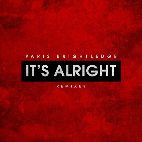 It's Alright (Starkillers Remix)
