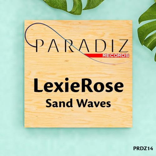 LexieRose - Sand Waves (Radio Mix)