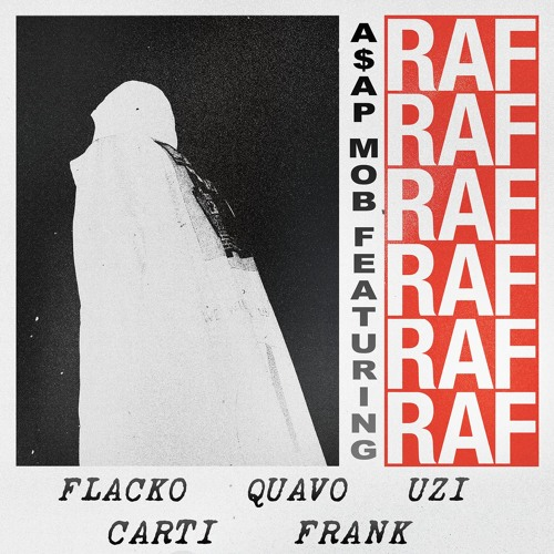 RAF (feat. A$AP Rocky, Playboi Carti, Quavo, Lil Uzi Vert & Frank Ocean)