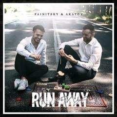 Run Away (feat Akatov)
