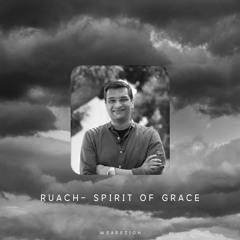 70 ~ RUACH - SPIRIT OF GRACE ~ PART 5 - Rajiv Chelladurai