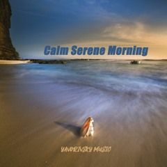 Calm Serene Morning - Beautiful Piano Music for Relaxing, Sleeping, Pray, Study, Stress Relief