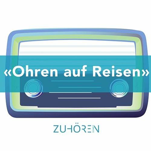 Kanal K – Ohren auf Reisen – Sendung vom 17.9.2019