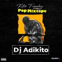 Dj Adikito - Kito Freaky Friday (Pop Mix)