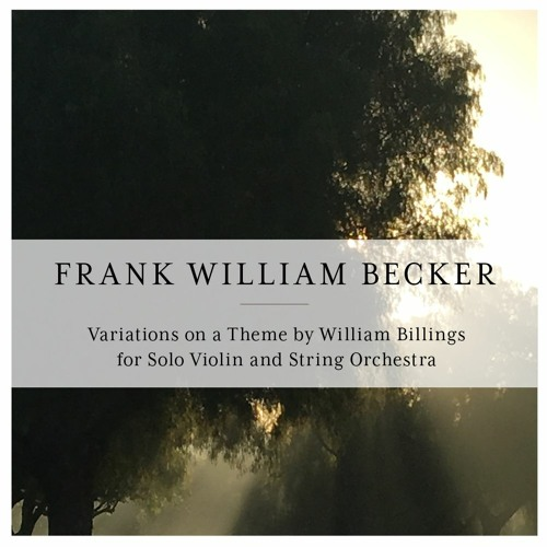 Variations on a Theme by William Billings for Solo Violin and String Orchestra