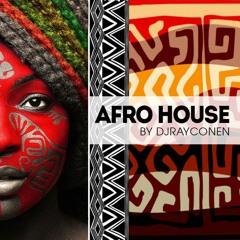 Afro House With DJRayconen
