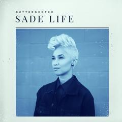 Sade Life