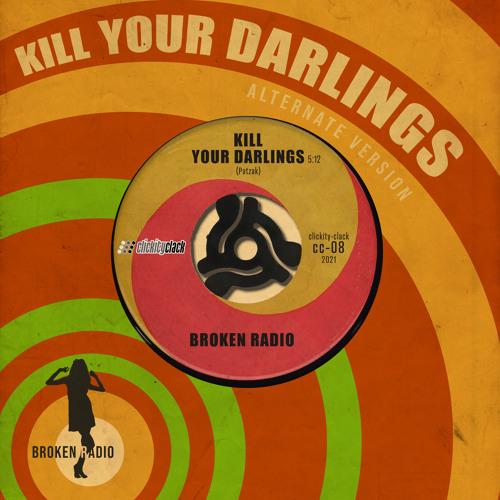 Kill Your Darlings (Alternate Version)