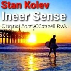 Stan Kolev - Ineer Sense (Original SabryOConnell Extended Rwk)