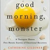 Download [PDF/ePub] Download Good Morning, Monster by Catherine Gildiner audiobook Mp3