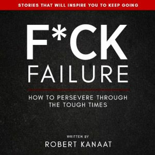 F*ck Failure