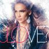 Jennifer Lopez - I'm Into You (Album Version) [feat. Lil Wayne]
