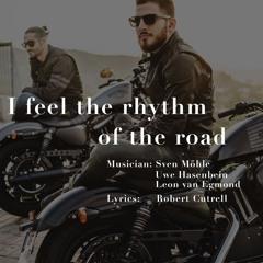 I feel the rhythm of the road
