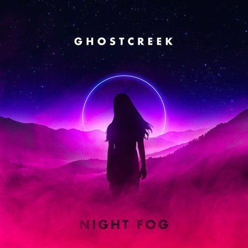 Ghost Creek - Night Fog