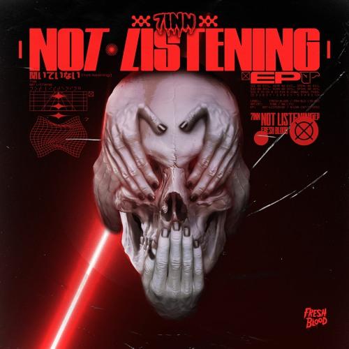 Download 7inn - NOT LISTENING [EP] mp3