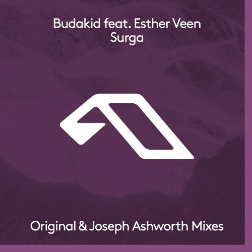 HMWL Premiere: Budakid feat. Esther Even - Surga (Joseph Ashworth Extended Remix) [Anjunadeep]
