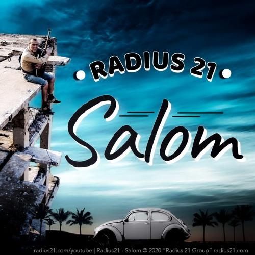 Radius 21 - Salom