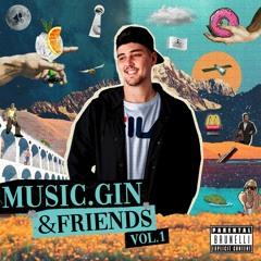 Music, Gin & Friends Vol.1