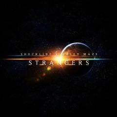 Shockline x Haley Maze - Strangers (Pertile Remix)