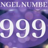 999 Meaning – Seeing 999 Angel Number