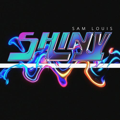 Shiny - Sam Louis