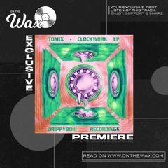 OTW Premiere: Tomix - Clockwork ft. Madrush MC [Drippyboiii]