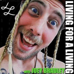 Living For A Living: Life On The Run With Joey Bradley (Born To Be Wild)