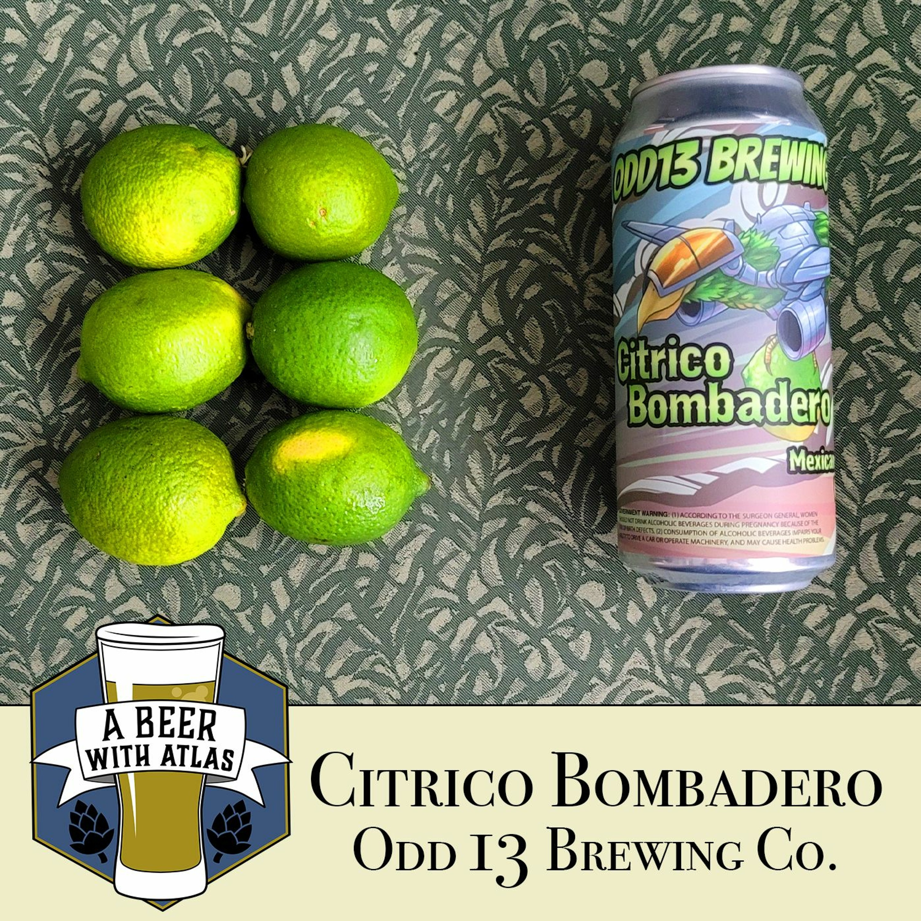 Citrico Bombadero - ODD13 Brewing Co - A Beer with Atlas 141 - travel nurse craft beer podcast