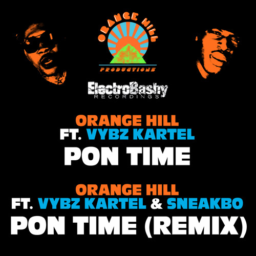 Pon Time (PT.2 ) (Vybz Kartel & Sneakbo Remix)