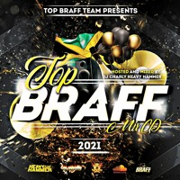 TOP BRAFF PARTY MixCd 2021 - Mixed By Dj Charly - Heavy Hammer Sound