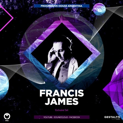 Francis James - Progressive House Argentina - Exclusive Set (USA)